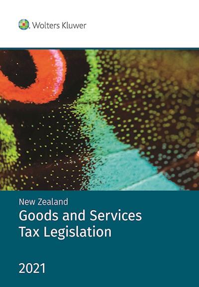 NZ Goods and Services Tax Legislation 2021