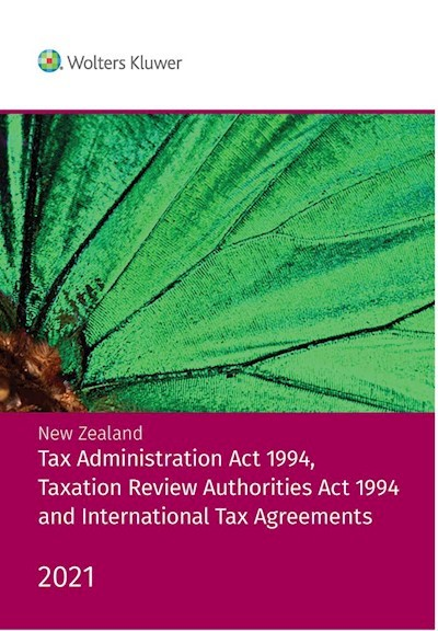 NZ Tax Administration Act 1994, Taxation Review Authorities Act 1994 & International Tax Agreements