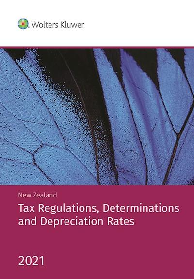 NZ Tax Regulations, Determinations and Depreciation Rates 2021