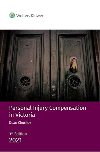 Personal Injury Compensation in Victoria 3rd edition