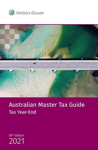 Australian Master Tax Guide: Tax Year End 2021