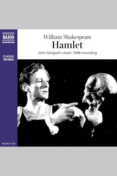 Gielgud's Hamlet: (Dramatized)
