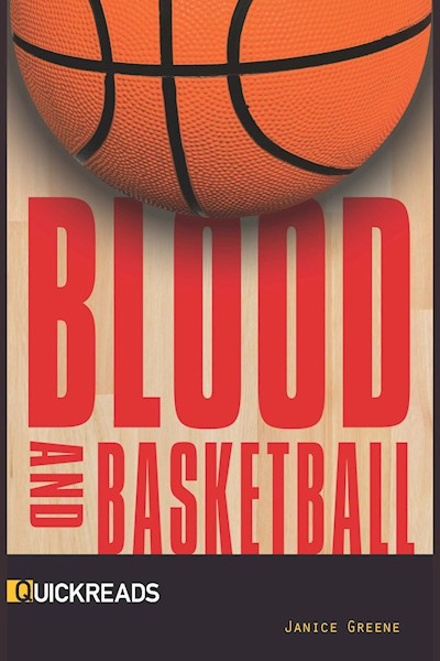 Blood and Basketball: Quickreads