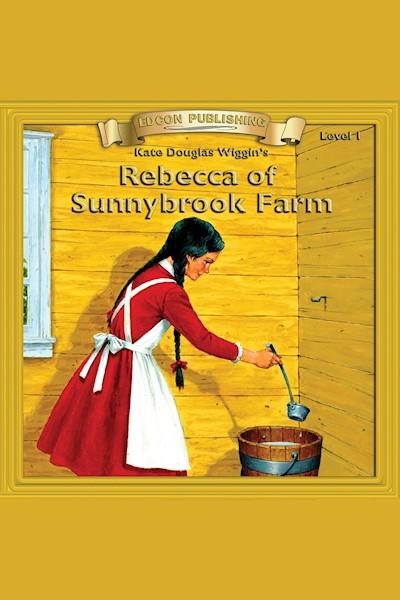 Rebecca of Sunnybrook Farm: Level 1