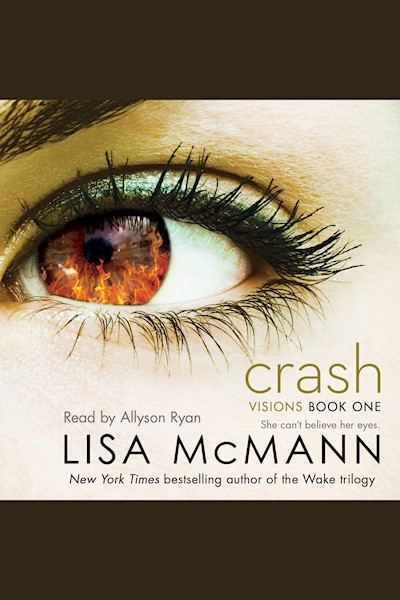 Crash: Visions, Book One