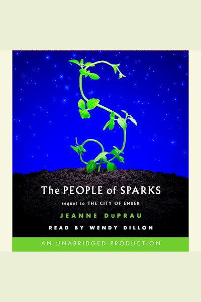 The People of Sparks: The City of Ember, Book 2