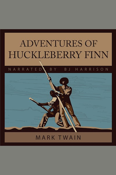 Adventures of Huckleberry Finn: Adventures of Tom and Huck, Book 2