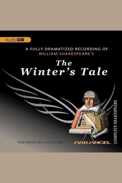 The Winter's Tale: Arkangel Shakespeare