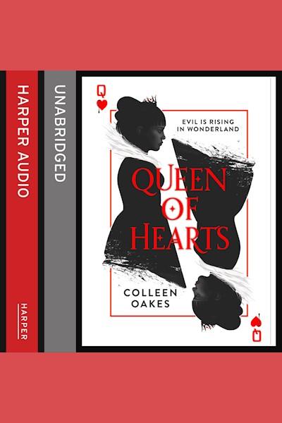 Queen of Hearts: Evil Is Rising in Wonderland