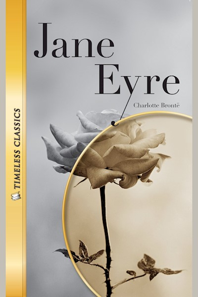 Jane Eyre: Timeless Classics