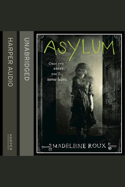 Asylum: Once you enter, you'll never leave.