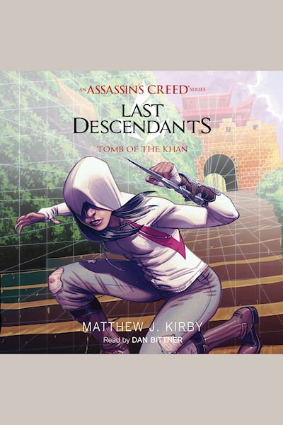 Tomb of the Khan: An Assassin's Creed Novel Series, Book 2