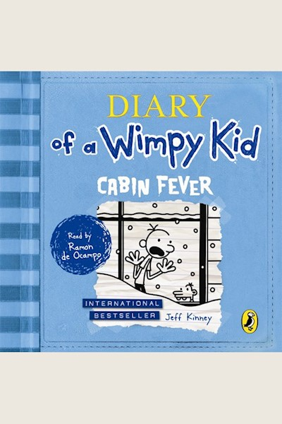 Diary of a Wimpy Kid: Cabin Fever: Diary of a Wimpy Kid, Book 6