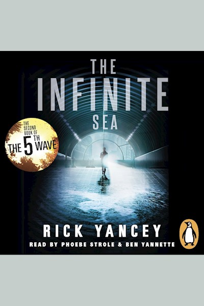 The 5th Wave: The Infinite Sea (Book 2): The Second Book Of The 5th Wave