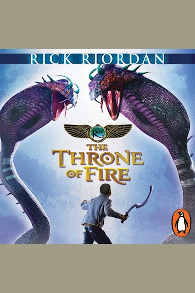 The Throne of Fire (The Kane Chronicles Book 2): The Throne of Fire