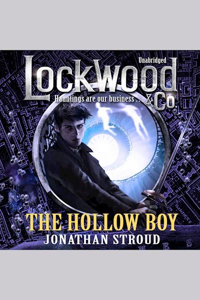 Lockwood & Co: The Hollow Boy