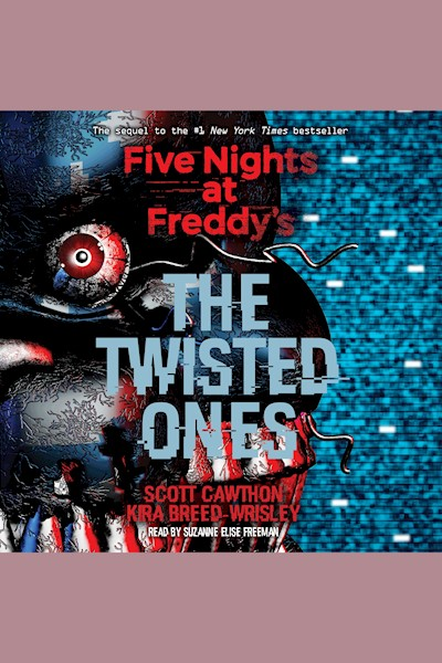Five Nights at Freddy's, Book 2: The Twisted Ones