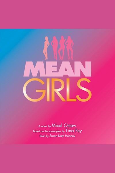 Mean Girls: A Novel