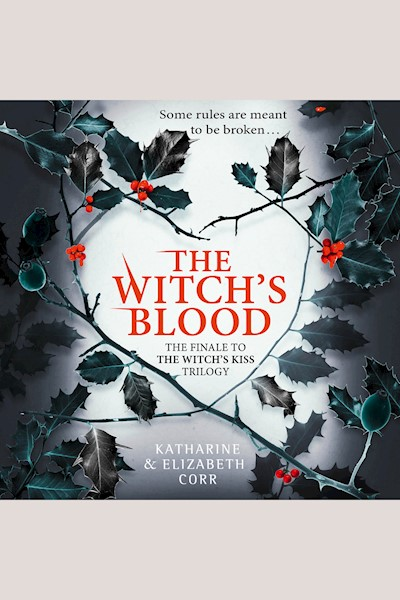 The Witch's Blood: The Witch's Kiss Trilogy, Book 3