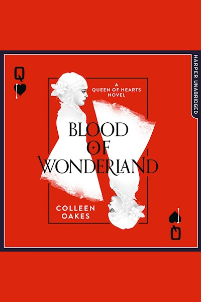 Blood of Wonderland (Queen of Hearts, Book 2)