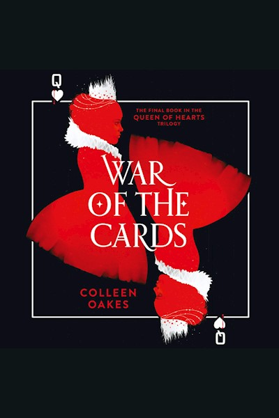 War of the Cards: Queen of Hearts, Book 3