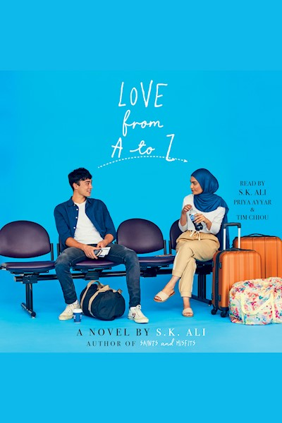 Love from A to Z: A Novel