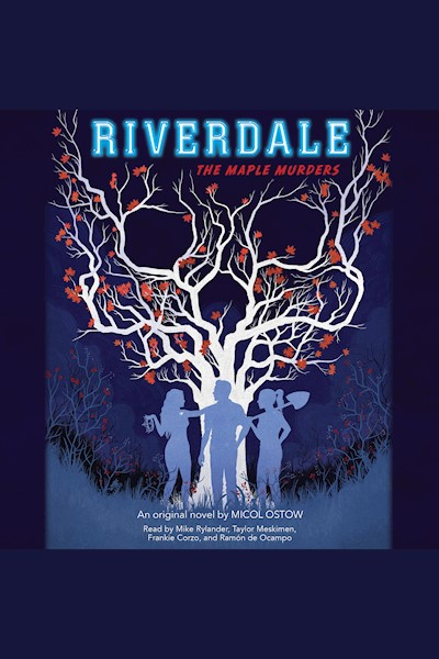 The Maple Murders: Riverdale, Book 3