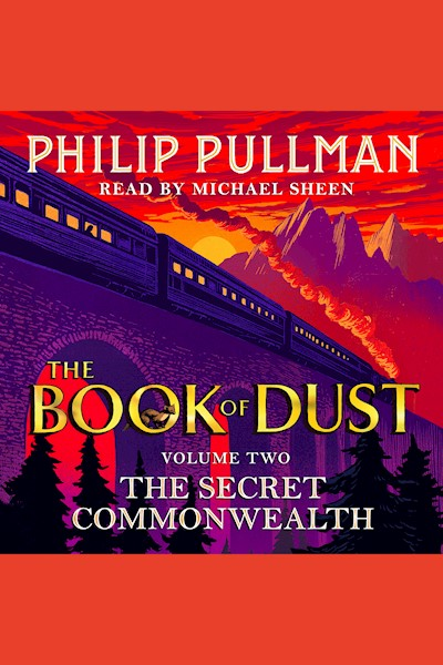The Book of Dust: Volume Two, The Secret Commonwealth