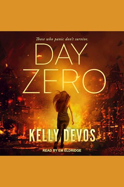 Day Zero: Day Zero Duology Series, Book 1
