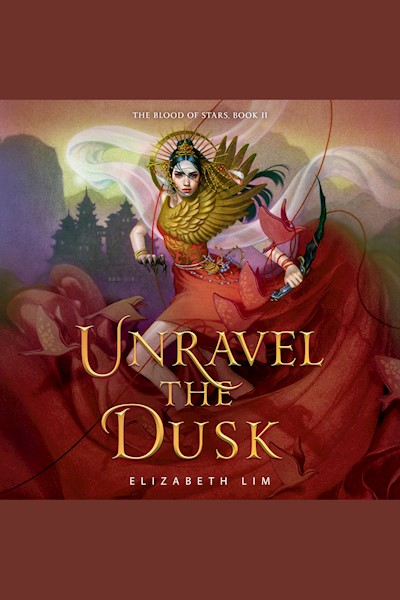 Unravel the Dusk: The Blood of Stars, Book II