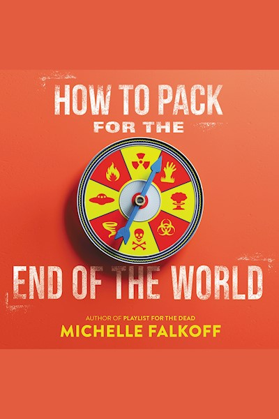 How to Pack for the End of the World