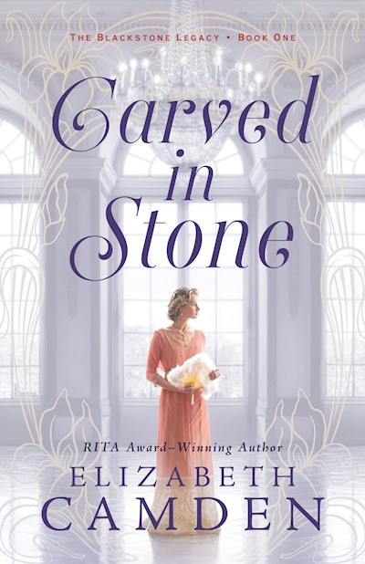 Carved in Stone (The Blackstone Legacy Book #1)